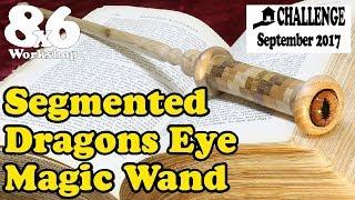 Dragon's Eye Wand - Segmented Wood Turning - Small Workshop Challenge - 012