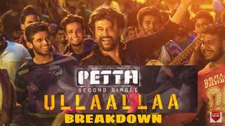 Ullaallaa song review | Petta second Single | Thalaivar Baila | Rajinikanth | Anirudh