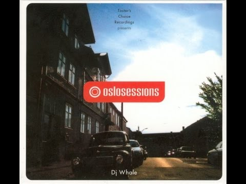 DJ Whale - Oslo Sessions