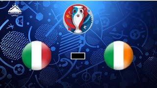 Euro 2016 ► italy - ireland ◄  promo 