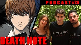 Silver Ink Podcast #26- Death Note