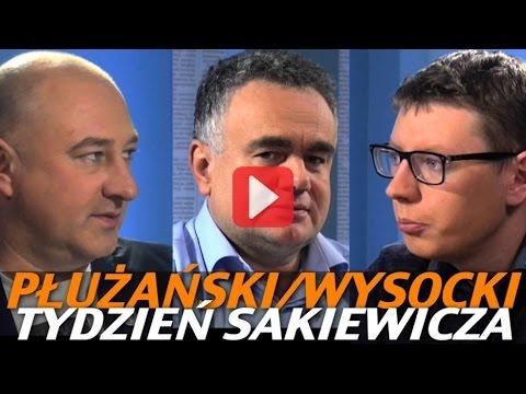 Tydzień Sakiewicza - Płużański, Wysocki