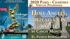 """2020 Chartres Pilgrimage: """"Holy Angels, defend us in battle"""" (Canon Montjean)"""
