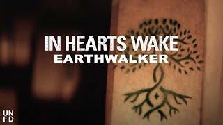 Смотреть клип In Hearts Wake Ft. Joel Birch From The Amity Affliction - Earthwalker