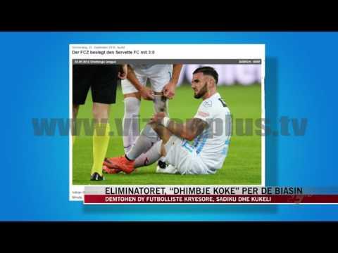 Dëmtohen dy futbollistë kryesorë, Sadiku dhe Kukeli - News, Lajme - Vizion Plus