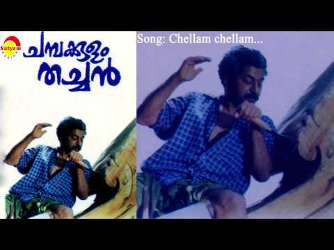 Chellam chellam  - Chambakulam Thachan