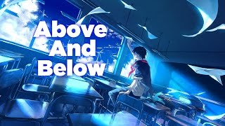 ► [Nightcore]  - Above and Below