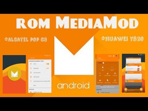 Rom-Lollipop (Mediamod)   Android M 6.0   huawei y320 & alcatel pop c3   instalacion y review