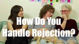 How Do You Handle Rejection? ft. Chris Fleming / Gaby & Allison