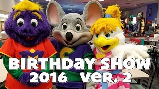 Chuck E. & Friends - Chuck E. Birthday Show 2016 (Version 2)