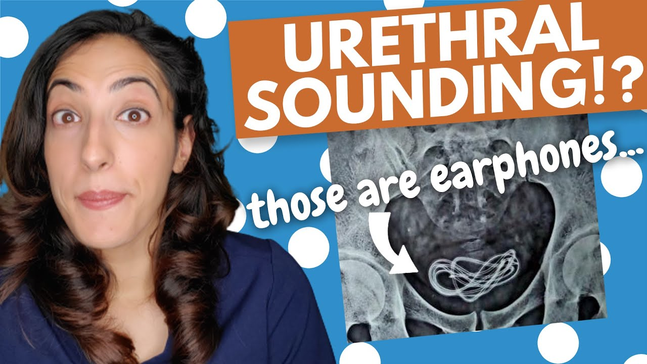 Story urethral sounding NSFW: Five