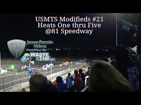 USMTS Modifieds #21, Heats 1-5, 81 Speedway, 11/15/19