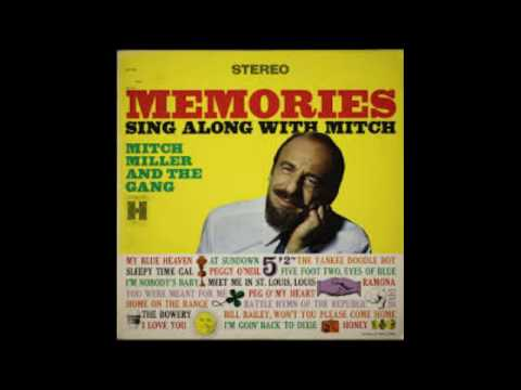 Mitch Miller And The Gang – Memories Sing Along With Mitch - 1960 - full album vinyl