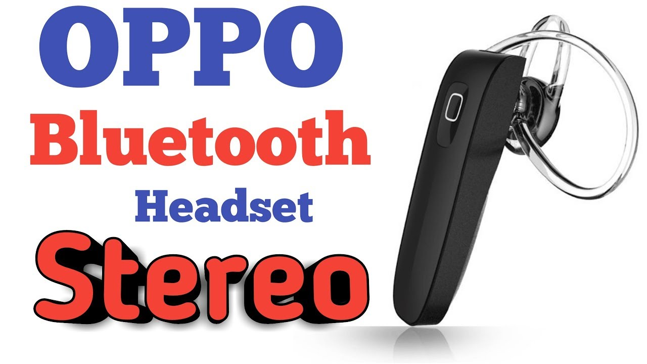 Bluetooth Headset Oppo Unboxing And Review Youtube