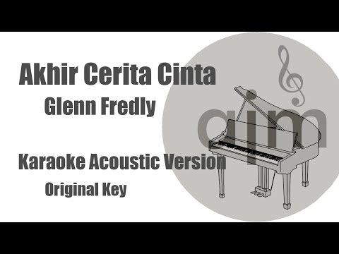Glenn Fredly - Akhir Cerita Cinta (Original Key) | Acoustic Cover Music & Lyrics Video