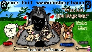 """ONE HIT WONDERLAND: """"Who Let the Dogs Out?"""" by The Baha Men"""