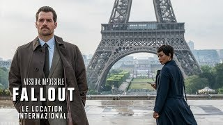 Mission: Impossible - Fallout | Le location internazionali Featurette HD | Paramount Pictures 2018