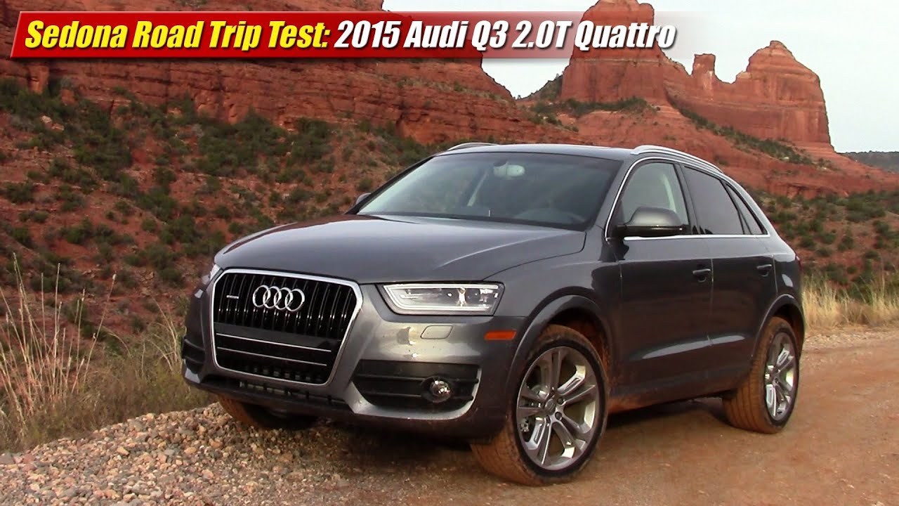 sedona road trip test 2015 audi q3 2 0t quattro youtube. Black Bedroom Furniture Sets. Home Design Ideas