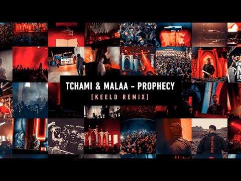 Tchami & Malaa - Prophecy (Keeld Remix)