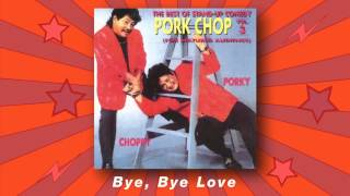 Pork Chop Duo - Bye, Bye Love (The Best Of Stand-up Comedy Vol.3)