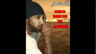 Watch Joe Budden Going Through The Motions video