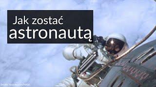 Jak zostać astronautą?