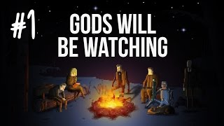 Tom plays Gods Will Be Watching (PC) - Episode 1