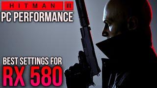 Hitman 3 | RX 580 + RYZEN 5 3600 | 1080p 60fps