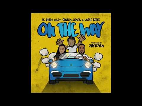 1K Phew (Ft. Canton Jones & Uncle Reece) - On The Way [Prod. By Zaytoven]