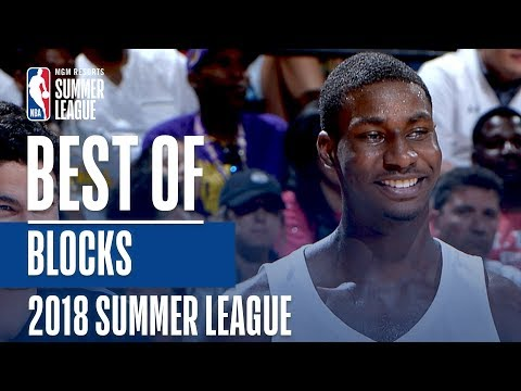 Best Blocks Of The 2018 MGM Resorts Summer League