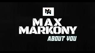 MaxMarkony - About You (Audio 2017) ᴴᴰ