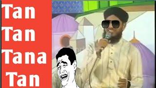 Main hoon Qadri Sunni Tan Tan Tana Tan ||Epic Meme||