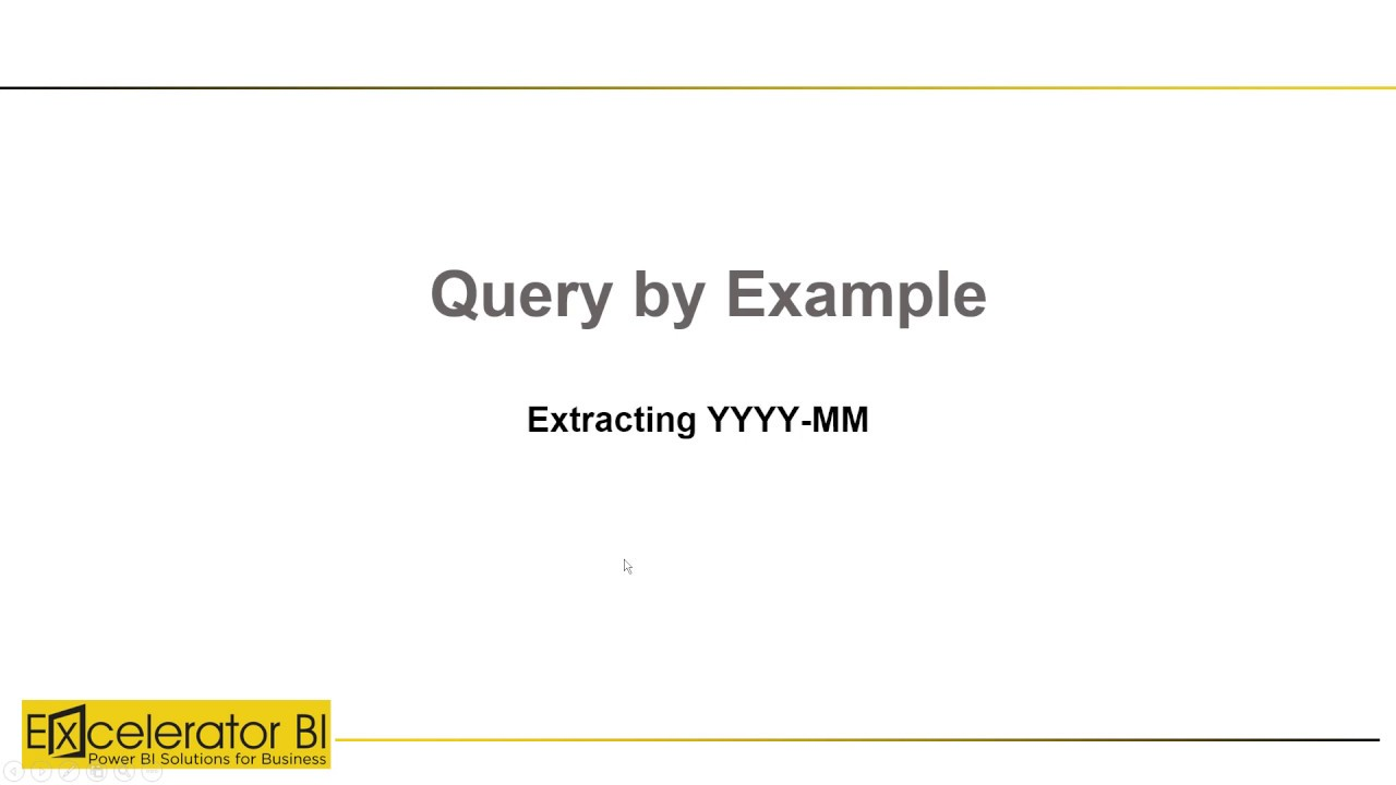 Query by Example to Extract YYYY-MM from a Date Column