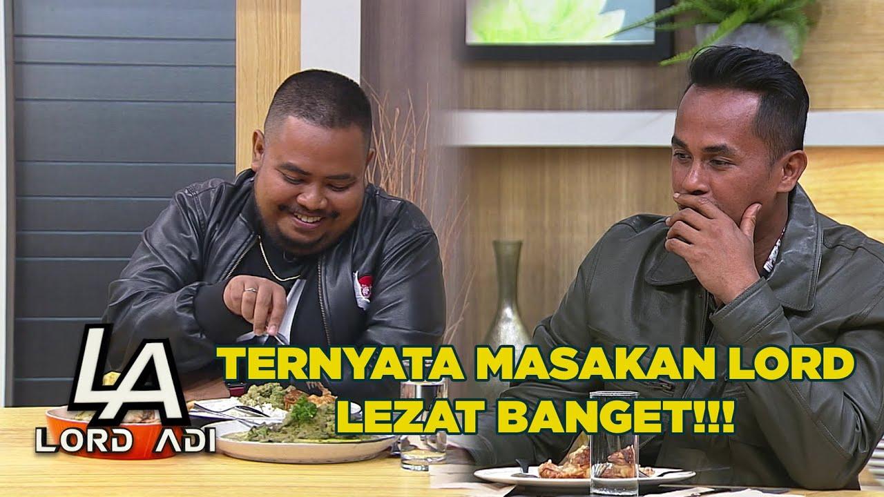 Download TERNYATA MASAKAN LORD LEZAT BANGET - LORD ADI