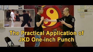 The Practical Application of JKD One-inch Punch