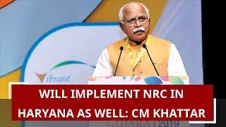 Will implement NRC in Haryana as well: CM Manohar Lal Khattar