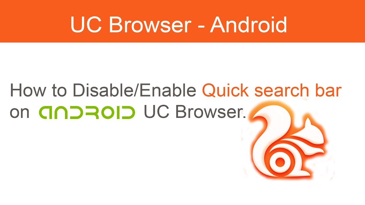 How To Disable Or Enable Quick Search Bar On Android Uc Browser