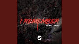 Play I Remember (Studio Version)