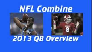 2013 Combine Day 2: QBs As Advertized