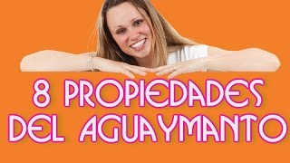 8 Propiedades del Aguaymanto - Sobre los Beneficios del Aguaymanto