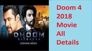 Doom 4(2018)Movie All Details - Salman Khan |Shahrukh Khan |Parineeti Chopra |Ranbir Singh
