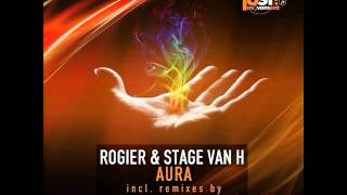 Rogier & Stage Van H - Aura (Original Mix) - Just Movement