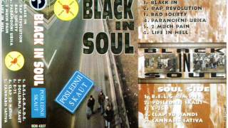 Black in Soul - 2 Much Pain - (Audio 1995)