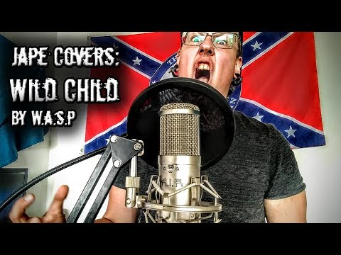 W.A.S.P. - Wild Child (Metal Cover By Jape)