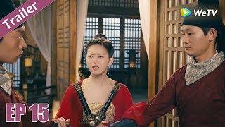 Trailer | Trần Thiên Thiên , Ngày Ấy Bây Giờ - Tập 15 (Vietsub) | Top Phim Cổ Trang Xuyên Không