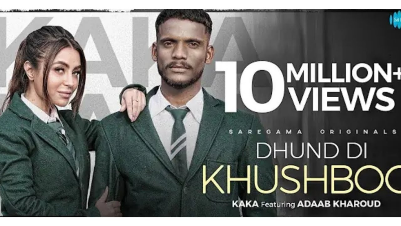 Download Dhund Di Khushboo/Kaka new song 2021/Kaka new Punjabi song/ latest Punjabi song Kaka/
