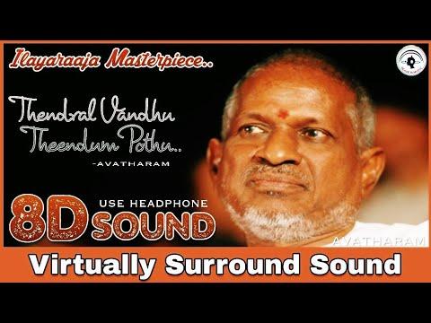 Thendral Vandhu Theendum Pothu | 8D Audio Song | Avatharam | Ilayaraaja 8D Songs