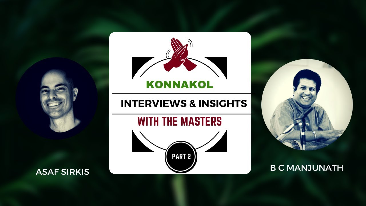 Konnakkol Konnakol Interviews Insights With The Masters Manjunath B C Youtube