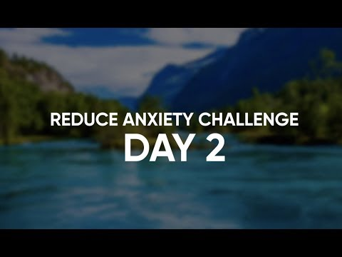 get-rid-of-anxiety-28-day-challenge-day-2