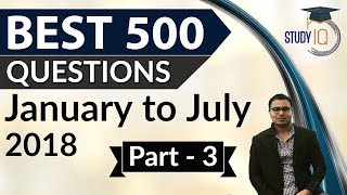 500 Best Current Affairs of last 7 months - Part 3 - January to July 2018